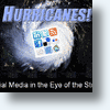 Ten Social Media Methods To Fight Hurricane Season